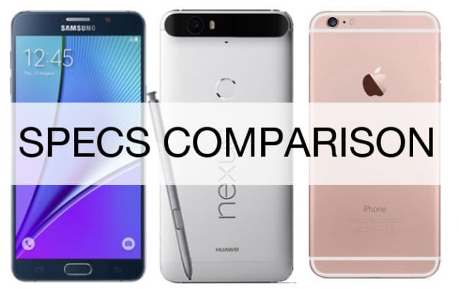 Первое сравнение Nexus 6P vs Galaxy Note 5 vs iPhone 6s Plus